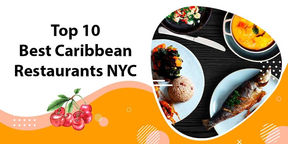 caribbean restaurant NYC