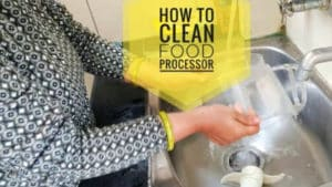 how to clean food processor