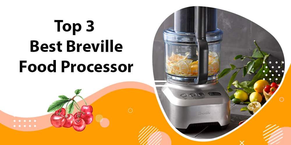 Best Breville Food Processor