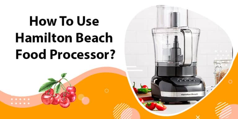 How to use Hamilton Beach food processor