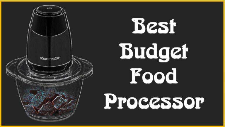 Best Budget Food Processor Reviews