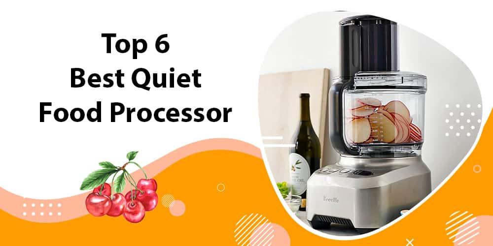 Quiet Food Processor