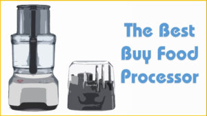 Best Buy Food Processor | What Food Processor Is The Best