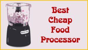 BestCheapFood Processor Reviews