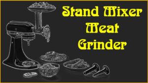 Stand Mixer Food Grinder attachment