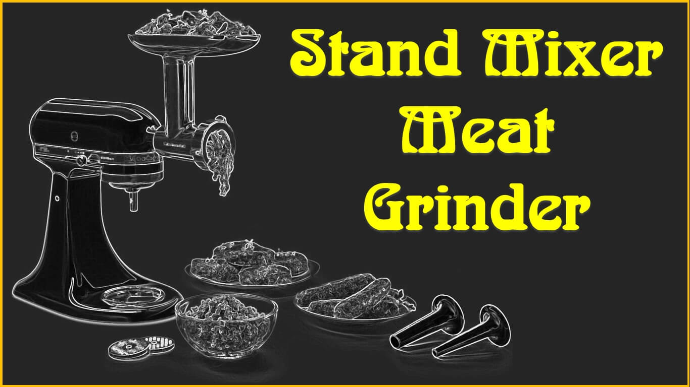stand mixer meat grinder attachment